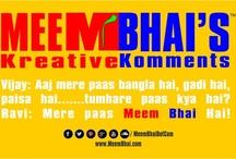 Kreative Komments / Enjoy Meem Bhai's Kreative Komments.