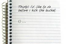 BUCKET LIST! / by Cassie Parmiter