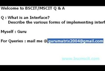 B.ScIT(C#)OCT2010: - What is an Interface? Describe its various forms with example?