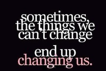 Sayings / There's always another good saying!!