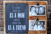 Gifts for Mom / by Kat Howle