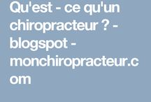 qu est ce qu un chiropracteur / qu est ce qu un chiropracteur
