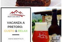Vacanza di Gusto / Specialità enogastronomiche che potrete assaporare durante una Vacanza presso B&B Casa Milà a Pretoro. Dolci, birre artigianali piatti tipici incorniciati dal panorama mozzafiato del Parco Nazionale della Majella.