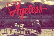 for the Ageless / Agelessness