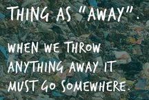 Quotes To Inspire Waste Prevention / Sayings that inspire the Waste Watchers and fuel our waste-preventing mission.
