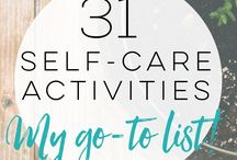 self-care / self care, for your body and mind. relax, relieve stress, and unwind with these effective self help tips and tricks.