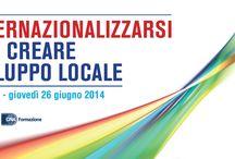 """Convegno """"Internazionalizzarsi per creare sviluppo locale"""""""