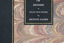 Fragments of Desire / Selected poems of Shänne Sands, the finest English poet of her generation. Volume 5.