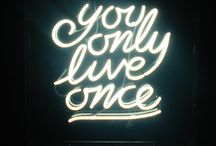 You Only Live Once So Let It Be Poetic