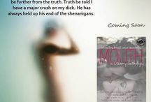 Mouth; A Steamy Anthology! / 20 authors bring you 20 brand new, steamy romances to help raise money for breast cancer awareness.