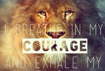 Courage & Fear / Quotes