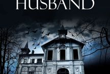 The Loving Husband Trilogy / Information about and inspiration behind my bestselling paranormal/historical Loving Husband Trilogy