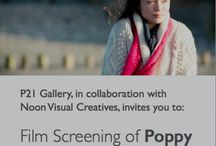 Film Screening of Poppy / P21 Gallery, in collaboration with Noon Visual Creatives, invites you to: Film Screening of Poppy. Venue: British Academy of Film and Television Arts (BAFTA), Princess Anne Theatre, 195 Piccadilly, London W1J 9LN Tuesday, 15 December 2015, 20:00 - 22:00 | Reception 8pm | Screening 9pm RSVP is essential via this link: https://podio.com/webforms/14431137/967158