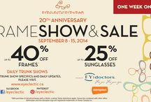 2014 Eyeclectic Frame Show & Sale / ONE WEEK ONLY!  Trunk Shows every day:  Sep 8-13, 2014!  For Specific Suppliers, Dates & Locations - See this board, and our website:  www.eyeclectic.ca