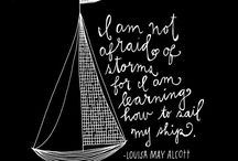 Louisa May Alcott Quotes / Various quotes from Louisa May Alcott: author, poet, playwright.