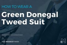 How to Wear a Green Donegal Tweed Suit / How to Wear a Green Donegal Tweed Suit by Mr. Brock Mcgoff (The Modest Man - www.themodestman.com) #tweedsuit #greentweed