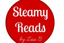 Steamy Reads / For those who love a sizzle in their romance