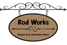 Rod Works / by Lolly Sneed