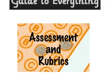Rubrics and Assessments