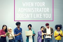 For Adminstrators / A board for all things school administration. #principals #assistantprincipals