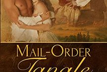 MAIL ORDER BRIDES / Here's a favorite of western romance readers. Seems these plots always have some twists and turns.