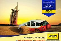 WOW Dubai 2016 / WOW presents 4N/5D Dubai @ just USD 296 Per Person. Book Now!!