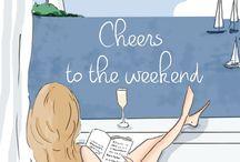 Cheers, wine & weekends