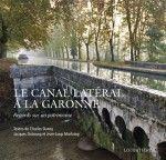 Canal Latéral à la Garonne / Canal Latéral à la Garonne entre Castets-en-Dorthe (33) et Toulouse (31)