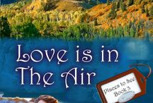 Love is in the Air! / Book 3 in the Places To See Series