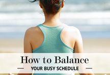 Life Balance / Tips to balance work life and home life.