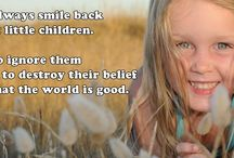 Quotes - Children / Gorgeous quotes that we love, about children and caring for children.