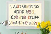 Inspirational Quotes / Inspirational Quotes for making more art!