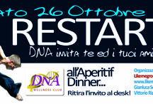 RESTART Apertif Dinner con... DNA / succedeva il 26 ottobre 2013!