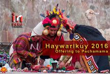 Haywarikuy 2016 / Offering ceremony to the Pachamama (Mother Earth) on Friday August 26, from 4:00 pm at San Blas Square