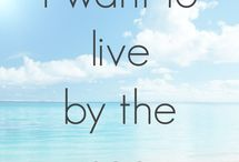 To live by the Sea..