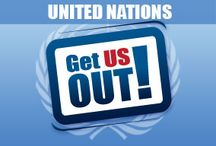 Get US Out of the United Nations! / This has been the signature campaign of The John Birch Society for over 50 years. The global power elites view the UN as their main vehicle for establishing, step by step, a socialistic global government controlled by themselves. Now, more than ever, we need to get the US out of the UN and the UN out of the US!