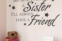 Sister...forever friend