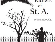The Fathers of St. A. / The Fathers of St. A.is a coming-of-age story situated in a 1969 Tennessee Episcopal boy's boarding school.  The story is told through the heart and mind of 16 year old adolescent Billy McNeal, who must come to terms with and address the secrets of his past with the help, guidance, and discipline of the men who teach at the school. Written in 2002, the book is an uplifting perspective of courage, determination, and perseverance.