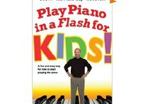 play piano in a flash / Play piano in a flash for kids and other ebooks