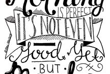 Hand Lettering / Hand lettering of book quotes and others :)