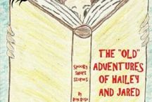 "Paperback The ""Old"" Adventures of Hailey and Jared / My ebook of spooky but fun short stories for all ages is now available in paperback! http://www.amazon.com/Old-Adventures-Hailey-Jared/dp/150300998X/ref=sr_1_3?ie=UTF8&qid=1416089472&sr=8-3&keywords=bon+rose"