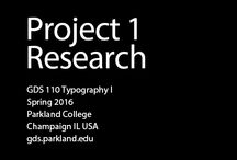 2016 SPRING GDS110 P1 / Type Specimen Poster Group Research  / by Parkland GDS
