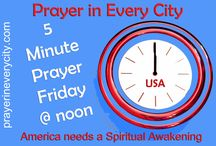 5 Minute Prayer Friday / Please pray every Friday @ noon for Revival and Spiritual Awakening in America
