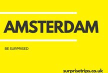 AMSTERDAM / Fun tips, tricks and trips should you find yourself in the Dutch capital of Amsterdam. Would you like your next trip abroad to be a complete surprise? Find out more about our latest project at http://surprisetrips.co.uk/