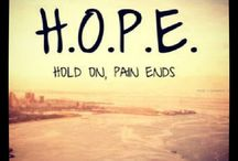 H O P E / Words of Hope / by Hope Duffy