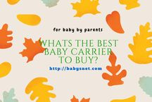 Baby Carrier / babysnet review the baby carrier available in the market to help parents for select their own. Its matter of baby's comfort, safety, temperature etc