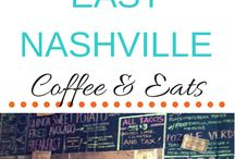 Music City, Nashville TN / All the great things i love about Nashville