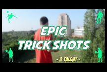 Epic Trick Shots