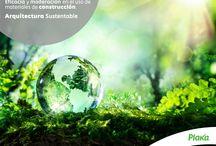 Arquitectura Sostenible / Piensa globalmente, actúa localmente.