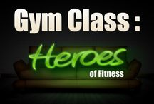 Gym Class: Heroes of fitness  / Fitness is an industry of entrepreneurs and visionaries, a place where innovation changes the world. These are the stories of the men and women behind those innovations